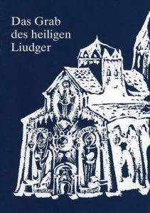 Das Grab des heiligen Liudger